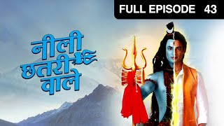 Neeli Chatri Waale : Episode 43 - 25th January 2015