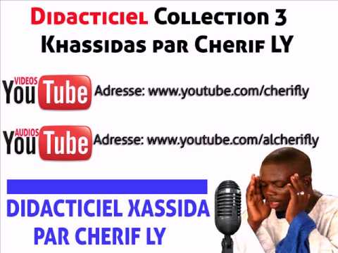 Didacticiel Collection 3 Khassida par Cherif LY