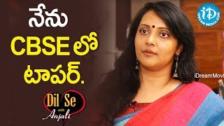 నేను CBSE లో టాపర్. - Chandana Deepti || Dil Se With Anjali - IDREAMMOVIES