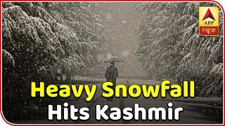 Heavy snowfall hits Kashmir | Skymet Weather Report - ABPNEWSTV