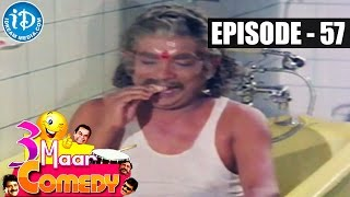 COMEDY THEENMAAR - Telugu Best Comedy Scenes - Episode 57 - IDREAMMOVIES