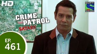 Crime Patrol : Episode 462 - 23rd January 2015