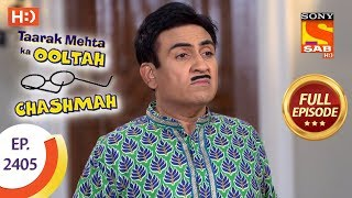 Taarak Mehta Ka Ooltah Chashmah - Ep 2405 - Full Episode - 16th February, 2018 - SABTV
