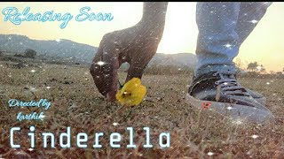 CINDERELLA || Telugu short film  Teaser 2019 || Directed by karthik Gatti - YOUTUBE