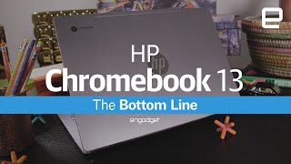 HP Chromebook13: Pros and Cons - ENGADGET