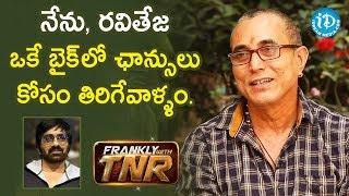Actor Sathiya Prakash About Ravi Teja | Prakash Raj | Frankly With TNR | iDream Telugu Movies - IDREAMMOVIES