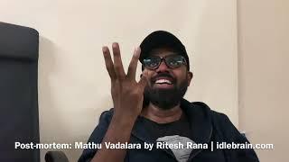 Post-mortem: Mathu Vadalara by Ritesh Rana - idlebrain.com - IDLEBRAINLIVE