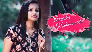Niharika Krishnamurthi - Latest Telugu Short Film 2018 || Directed By Saiteja Munduri - YOUTUBE