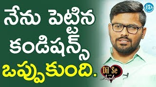 Ajay Kumar Reddy About His Wife || Dil Se With Anjali - IDREAMMOVIES