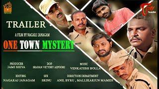 One Town Mystery | Telugu Short Film Trailer 2019 | By Nagaraj Janagam | TeluguOneTV - YOUTUBE