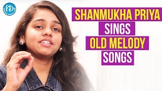 Shanmukha Priya Singing Old Melody Songs || Talking Movies With iDream - IDREAMMOVIES