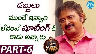 Comedian Sudhakar Exclusive Interview Part #6 || Frankly With TNR || Talking Movies With iDream - IDREAMMOVIES