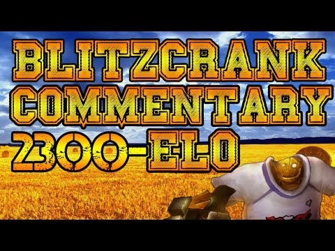 Blitzcrank 2300 ELO Ranked Game Commentary + Setup