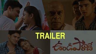 Undiporaadey Movie Theatrical Trailer |Tharun Tej | Lavanya | Kedar Shankar | IndiaGlitz Telugu - IGTELUGU