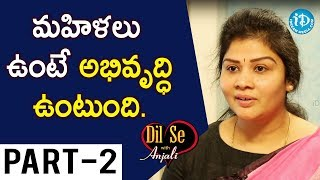 National Women's Party Founder Dr. Swetha Shetty Interview Part #2 || Dil Se With Anjali - IDREAMMOVIES