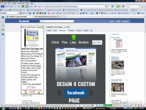 Setting up your custom Facebook Fan Page the right way! My Custom Fan Page Design Video 1