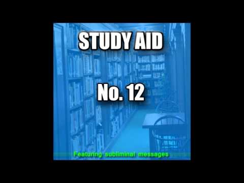 Study Aid 12 - GET WORK DONE QUICKLY &amp; EFFICIENTLY! (Now With Subliminal Messages)