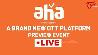 Aha OTT Platform Preview LIVE | Allu Aravind, Ramu Rao Jupally | TeluguOne - TELUGUONE