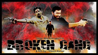 Broken Gang  Action, Thriller  Short Film  With Subtitles