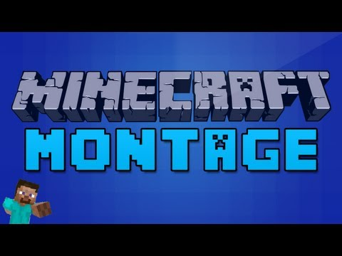 INSANE MINECRAFT MONTAGE!
