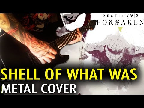 Destiny 2 - Shell Of What Was Metal Cover