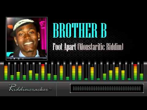Brother B - Foot Apart (Monstarific Riddim) [Soca 2013]