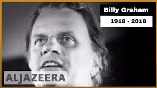 World-renowned US evangelist Billy Graham passes away - ALJAZEERAENGLISH
