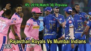 IPL 2019| Match 36| Preview | Rajasthan Royals Vs Mumbai Indians - IANSINDIA