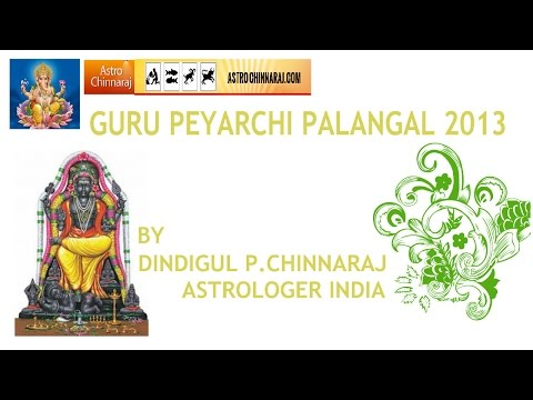Guru Peyarchi 2013 Makaram Rasi by DINDIGUL P.CHINNARAJ ASTROLOGER INDIA