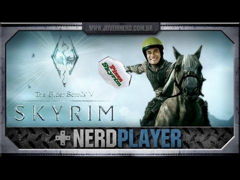 NerdPlayer 47 - Skyrim - Dovahkiin, o garoto de entregas
