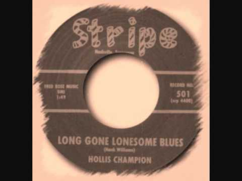 Hollis Champion Long Gone Lonesome Blues