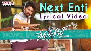 Next Enti Full Song With English Lyrics || Nenu Local || Nani, Keerthi Suresh || Devi Sri Prasad - ADITYAMUSIC