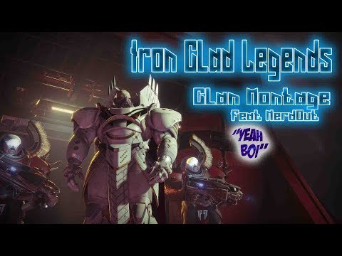 IronClad Legends Clan Montage Feat music by NERDOUT