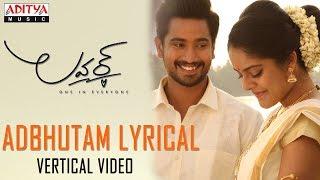 Adbhutam Vertical Lyrical Video | Lover Songs | Raj Tarun, Riddhi Kumar | Anish Krishna | Dil Raju - ADITYAMUSIC