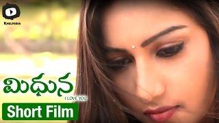 Midhuna | Latest Telugu Short Film 2015 | By Gowri Shankar Madduluri | Khelpedia - YOUTUBE