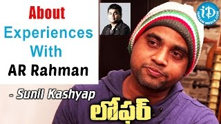 Sunil Kashyap About His Experiences With AR Rahman || Loafer Movie || Talking Movies With iDream - IDREAMMOVIES