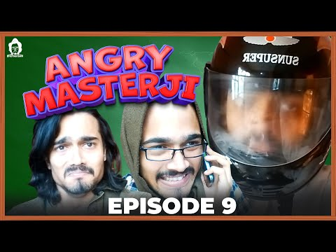 BB Ki Vines- | Angry Masterji- Part 9 |
