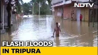 Two Dead, Over 13, 000 Shifted To Relief Camps In Tripura Flashfloods - NDTV