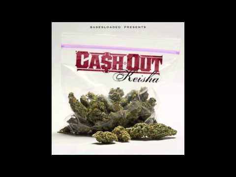 Cash Out - Keisha