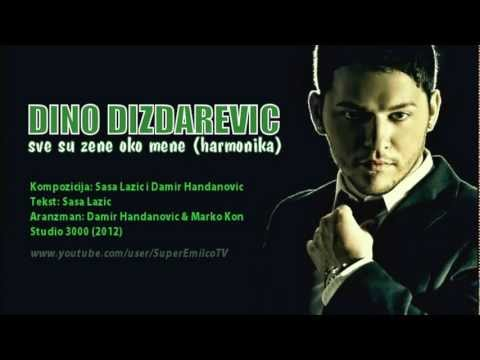 Dino Dizdarevic - Sve su zene oko mene (Harmonika) Official 2012