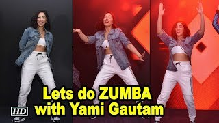 Lets do ZUMBA with Yami Gautam & Zumba Expert Gina Grant - BOLLYWOODCOUNTRY