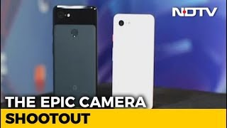 Pixel 3 XL vs iPhone XS Max: The Camera War - NDTV