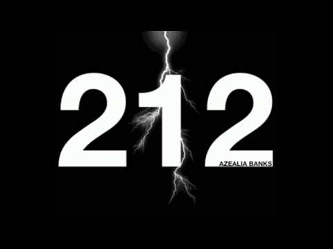 Azealia Banks - 212 (Ft. Lazy Jay) - HD