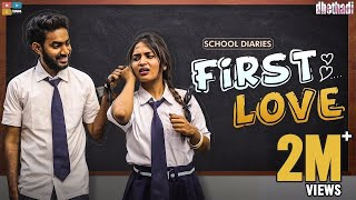 First Love || Dhethadi || Tamada Media - YOUTUBE