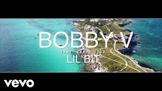 Bobby V Feat. Snoop Dogg - Lil Bit (Official Video) ( 2018 )