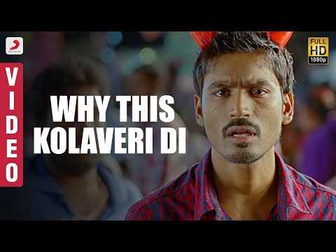 WHY THIS KOLAVERI DI Official Video from the movie '3'