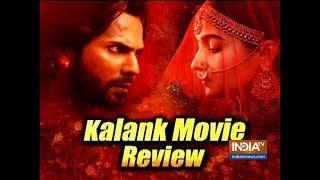 Kalank Movie Review: Final Verdict - INDIATV