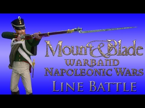 Mount & Blade: Napoleonic Wars Line Battle - Sunday 19th May