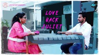 Love Back Juliet ll Telugu Short Film 2019 ll Directed by Naveen Kumar - YOUTUBE