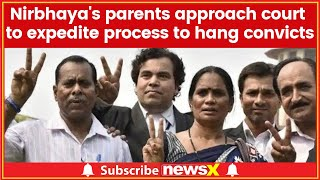 Delhi gang-rape: Nirbhayas' parents approached court  to expedite procedure to hang all convicts - NEWSXLIVE